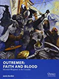 Outremer: Faith and Blood: Skirmish Wargames in the Crusades (Osprey Wargames) - Jamie Gordon