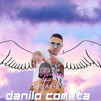 Danilo Cometa (feat. Mc Dricka) (Brega Funk)