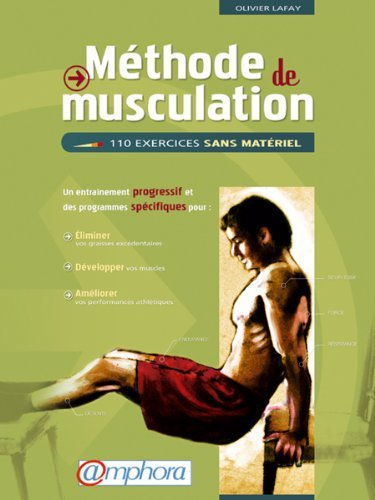 By Olivier Lafay - Methode De Musculation Fl (French Edition) (AMPHORA)