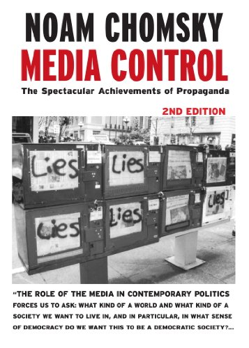Media Control: The Spectacular Achievements of Propaganda (Open Media Series) (English Edition)