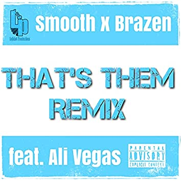 That's Them (Remix) (Remix)