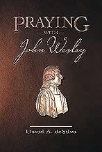 Praying with John Wesley