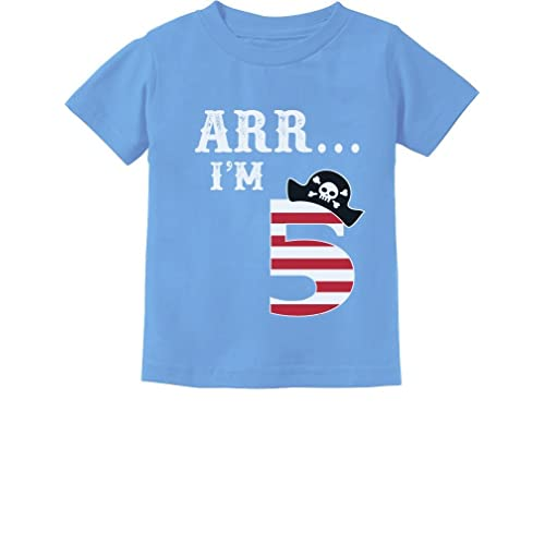 c15aeb57 ARR I'm 5 Pirate Birthday Party Five Years Old Toddler/Infant Kids T