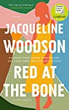 Red at the Bone: Longlisted for the Women?s Prize for Fiction 2020 - Jacqueline Woodson