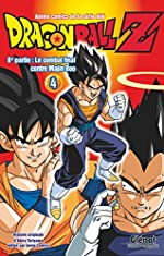 Dragon Ball Z - 8e partie - Tome 04 - Le combat final contre Majin Boo d'Akira Toriyama