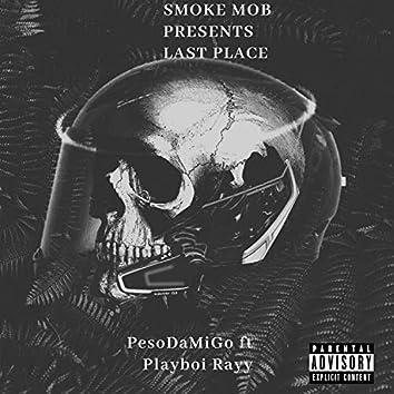 Last Place (featPlayboiRayy)