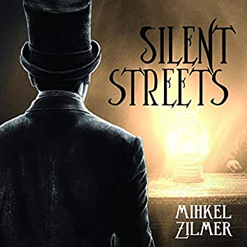 Silent Streets (Original Soundtrack)