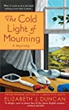 The Cold Light of Mourning: A Penny Brannigan Mystery (English Edition)