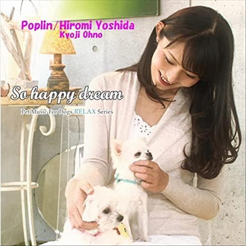Poplin, Hiromi Yoshida & Kyoji Ohno