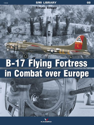 The B-17 Flying Fortress in Combat Over Europe (Smi Library, Band 8)
