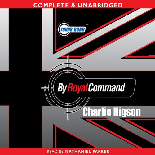 Young Bond: By Royal Command audiobook cover art