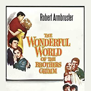 """Overture (From """"The Wonderful World of the Brothers Grimm"""")"""