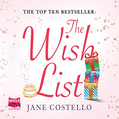 The Wish List                   By:                                                                                                                                 Jane Costello                               Narrated by:                                                                                                                                 Alex Tregear                      Length: 10 hrs and 46 mins     166 ratings     Overall 4.4