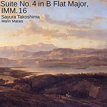 Suite No. 4 in B Flat Major, IMM. 16