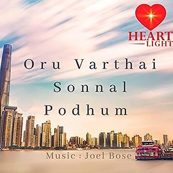 Oru Varthai Sonnal Podhum
