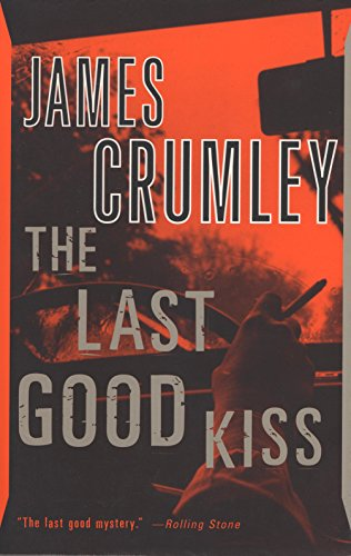 The Last Good Kiss (C.W. Sughrue Book 1)