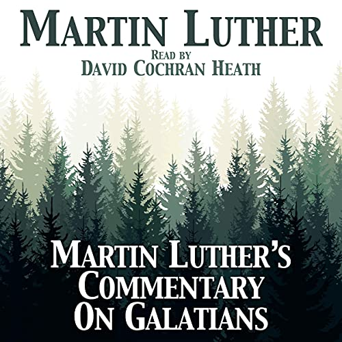 Martin Luther's Commentary on Galatians cover art