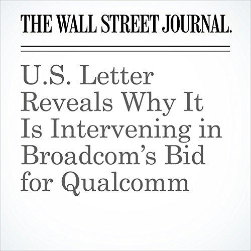 U.S. Letter Reveals Why It Is Intervening in Broadcom's Bid for Qualcomm copertina
