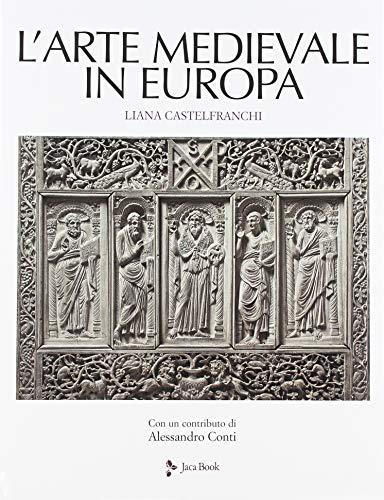 L'arte medievale in Europa