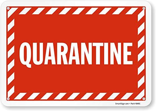 SmartSign 'Quarantine' Sign | 7' x 10' Plastic