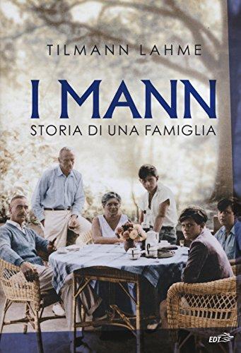 I Mann. Storia di una famiglia