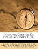 Historia General De España, Volumes 13-14...