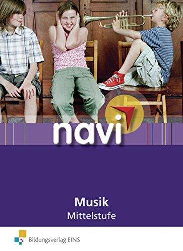 navi Musik / Lieder und Methoden für den förderzielorientierten Musikunterricht 1-4: Navi Musik Mittelstufe: Lieder und Methoden für den förderzielorientierten Musikunterricht