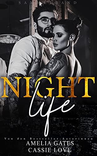 Nightlife: Liebesroman Sammelband