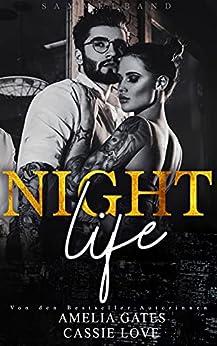 Nightlife: Liebesroman Sammelband (German Edition) par [Amelia Gates, Cassie Love]