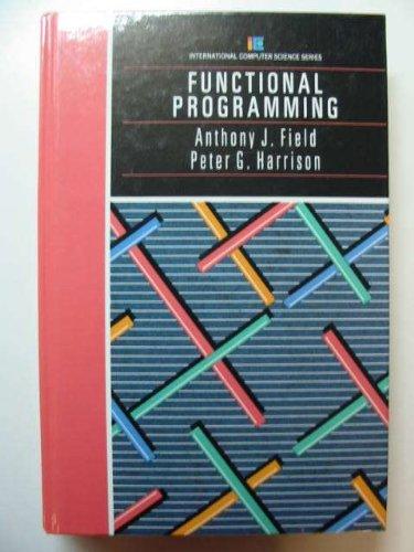 Download Functional Programming (International Computer Science Series) 0201192497