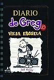 Diario de Greg: Vieja Escuela: 10 (Diario de Greg / Diary of a Wimpy Kid)