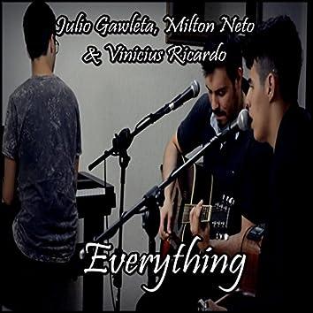 Everything (feat. Milton Neto & Vinicius Ricardo)