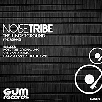 The Underground Remixes