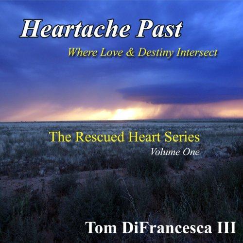 Heartache Past audiobook cover art