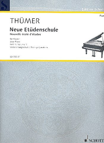 Neue Etüdenschule: Vorbereitungsschule - École préparatoire. Heft 1. Klavier. (Edition Schott)