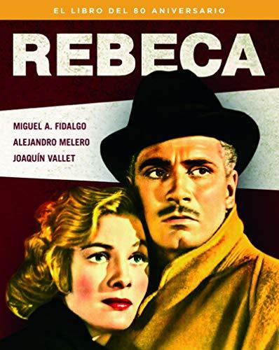 Rebeca - el libro del 80 aniversario (COLECCION ANIVERSARIOS)