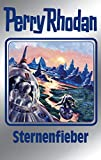 Perry Rhodan 151: Sternenfieber (Silberband): 9. Band des Zyklus 'Chronofossilien' (Perry Rhodan-Silberband)