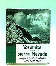 Yosemite and the Sierra Nevada