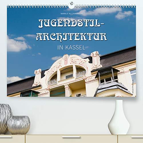 Jugendstil-Architektur in Kassel(Premium, hochwertiger DIN A2 Wandkalender 2020, Kunstdruck in...