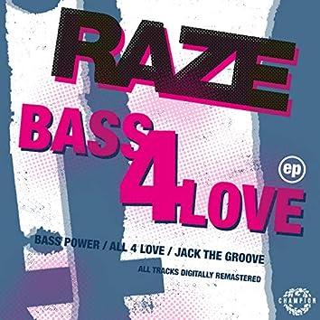 Bass 4 Love