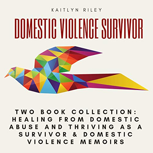 Domestic Violence Survivor: Two Book Collection audiobook cover art