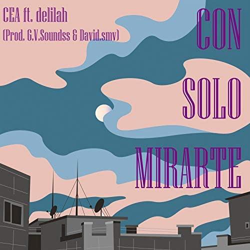 CEA feat. Delilah