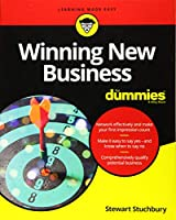 Winning New Business For Dummies (For Dummies (Business & Personal Finance))
