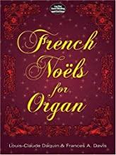 French No・・スォls for Organ (Dover Music for Organ) by Louis-Claude Daquin Francis A. Davis(2009-11-18)