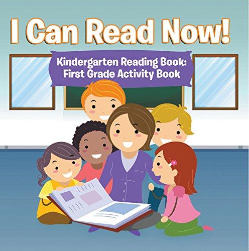 I Can Read Now! Kindergarten Reading Book: First Grade Activity Book: Pre-K...