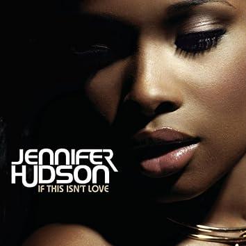 If This Isn't Love (StoneBridge Remix)