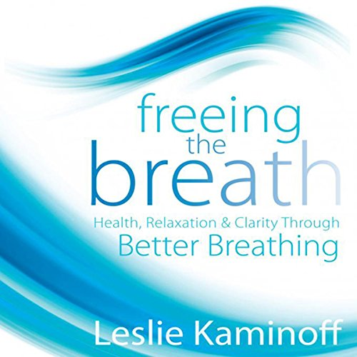 Freeing the Breath  audiobook cover art