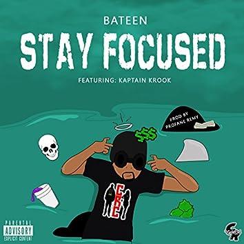 Stay Focused (feat. Kaptain Krook)