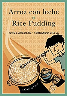 Arroz con leche / Rice Pudding: Un poema para cocinar / A Cooking Poem (