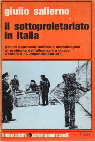 IL SOTTOPROLETARIATO IN ITALIA
